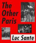 Other Paris The Peoples City Nineteenth & Twentieth Centuries