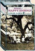 House Of Happy Endings a Memoir
