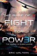 Rule of Three 02 Fight for Power