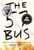 57 Bus A True Story of Two Teenagers & the Crime That Changed Their Lives