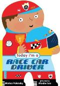 Today Im a Race Car Driver