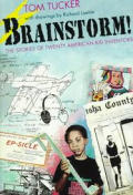 Brainstorms The Stories Of Twenty Americ