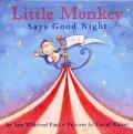 Little Monkey Says Good Night