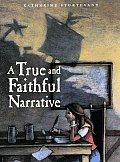 True & Faithful Narrative
