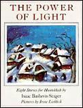 Power of Light Eight Stories for Hanukkah