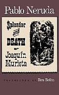 Splendor & Death Of Joaquin Murieta