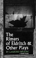The Rimers of Eldritch: And Other Plays