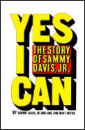 Yes I Can The Story Of Sammy Davis Jr