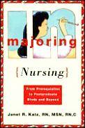 Majoring In Nursing From Prerequisites