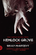 Hemlock Grove or The Wise Wolf
