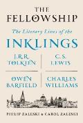 The Fellowship: The Literary Lives of the Inklings: J. R. R. Tolkien, C. S. Lewis, Owen Barfield, Charles Williams