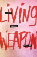 Living Weapon Poems