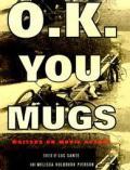 Ok You Mugs