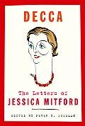 Decca The Letters Of Jessica Mitford