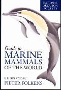 National Audubon Society Guide to Marine Mammals of the World