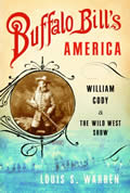 Buffalo Bills America William Cody & the Wild West Show