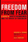 Freedom From Fear A Guide To Risk Safety &