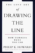 Lost Art Of Drawing The Line How Fairness Went Too Far