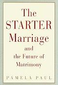 Starter Marriage & The Future Of Matrimo