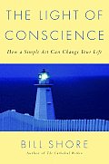 Light Of Conscience How A Simple Act Can Change Your Life