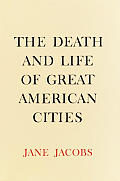 Death & Life Of Great American Cities