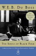 The Souls of Black Folk: Centennial Edition
