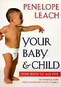 Your Baby & Child From Birth To Five 3rd Edition 1997