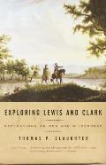 Exploring Lewis & Clark Reflections on Men & Wilderness