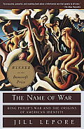 Name of War King Philips War & the Origins of American Identity