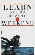Learn Scuba Diving In A Weekend
