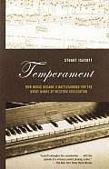 Temperament How Music Became a Battleground for the Great Minds of Western Civilization