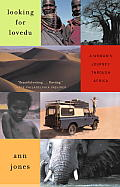 Looking for Lovedu A Womans Journey Through Africa