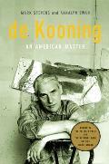 De Kooning An American Master