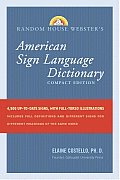 Random House Websters American Sign Language Dictionary Compact Edition