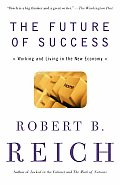 Future of Success Working & Living in the New Economy