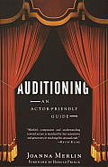 Auditioning An Actor Friendly Guide