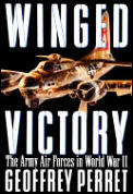 Winged Victory The Army Air Forces in World War II