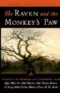 Raven & the Monkeys Paw Classics of Horror & Suspense from the Modern Library