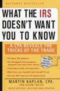 What The Irs Doesnt Want You To Know