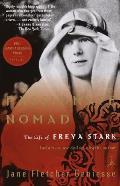 Passionate Nomad The Life of Freya Stark