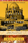 Valleys of the Assassins & Other Persian Travels