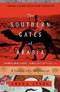 Southern Gates of Arabia A Journey in the Hadhramaut