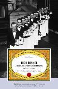 High Bonnet A Novel of Epicurean Adventures
