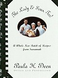 Lady & Sons Too A Whole New Batch of Recipes from Savannah