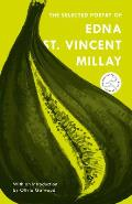 Selected Poetry of Edna St Vincent Millay