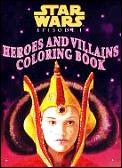 Heroes & Villains Coloring Book Star War