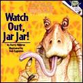 Episode 1 Watch Out Jar Jar