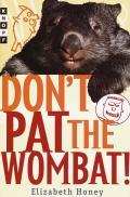 Dont Pat The Wombat