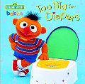 Too Big for Diapers (Sesame Street)