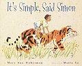 Its Simple Said Simon